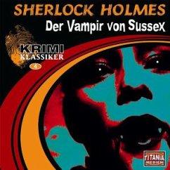 Sherlock Holmes, Der Vampir von Sussex, 1 Audio-CD