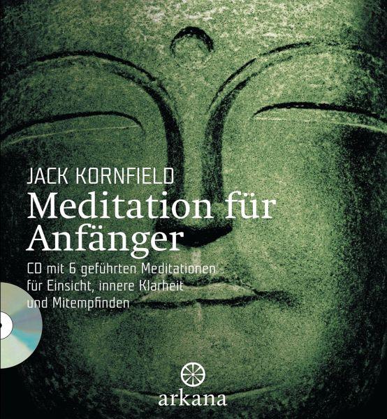 Meditation für Anfänger (m. Audio-CD) - Kornfield, Jack