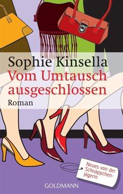 Vom Umtausch ausgeschlossen - Kinsella, Sophie