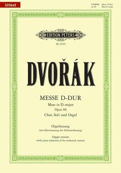 Messe D-Dur op.86 für Chor, Soli und Orgel oder Orchester, Orgelfassung m. Klavierauszug der Orchesterfassung - Dvorak, Antonin
