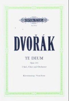 Te Deum op. 103 / URTEXT - Dvorak, Antonin