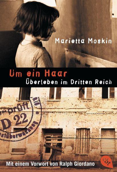 marietta moskin-Um ein Haar: Überleben im Dritten Reich