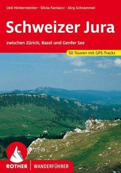 Schweizer Jura - Hintermeister, Ueli; Fantacci, Silvia