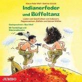 Indianerfeder und Büffeltanz, 1 Audio-CD