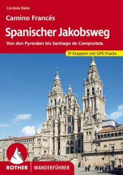 Spanischer Jakobsweg - Rabe, Cordula
