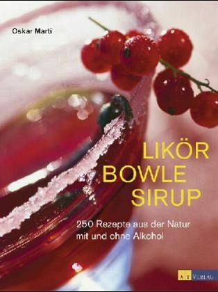 Likör Bowle Sirup - Marti, Oskar