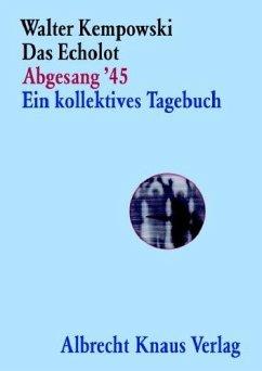 Das Echolot, Abgesang ´45 - Kempowski, Walter
