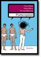 Plattenspieler - Witzel, Frank; Walter, Klaus; Meinecke, Thomas