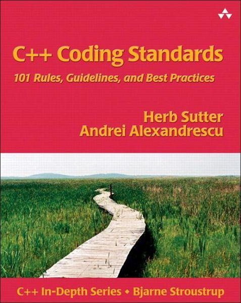 C Coding Standards Von Herb Sutter Andrei Alexandrescu