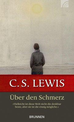 Über den Schmerz - Lewis, C. S.