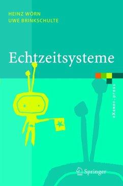 Echtzeitsysteme - Wörn, Heinz; Brinkschulte, Uwe