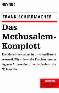 Das Methusalem-Komplott - Schirrmacher, Frank