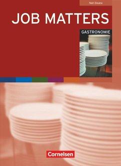 Job Matters. Gastronomie. Branchenteil (Arbeitsheft) - Deane, Neil