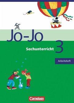 Jo-Jo Sachunterricht - Allgemeine Ausgabe. 3. Schuljahr - Arbeitsheft
