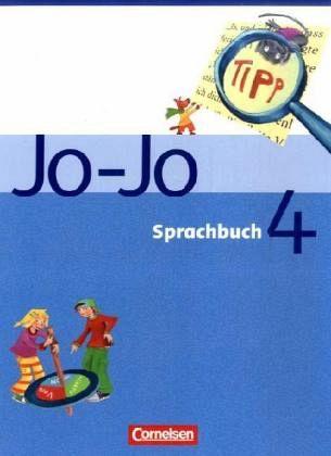 4. Schuljahr, Schülerbuch / Jo-Jo, Sprachbuch, Ausgabe C, Neubearbeitung