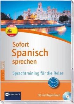 Sofort Spanisch sprechen, 1 Audio-CD + Begleitbuch