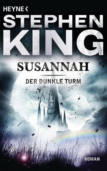 Susannah / Der Dunkle Turm Bd.6 - King, Stephen