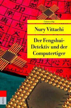 Der Fengshui-Detektiv und der Computertiger