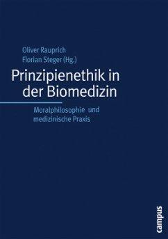 Prinzipienethik in der Biomedizin - Rauprich, Oliver (Hrsg.)