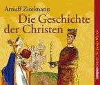 Die Geschichte der Christen, 2 Audio-CDs
