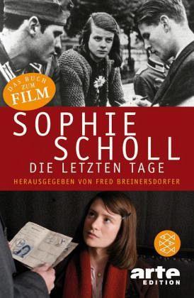 Sophie Scholl Die Letzten Tage Film Tie In Als