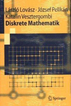 Diskrete Mathematik - Lovász, László; Pelikán, Josef; Vesztergombi, Katalin