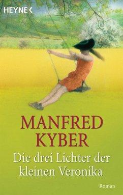 Die drei Lichter der kleinen Veronika - Kyber, Manfred