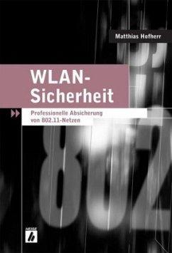 WLAN-Sicherheit - Hofherr, Matthias