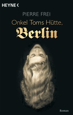 Onkel Toms Hütte, Berlin - Frei, Pierre