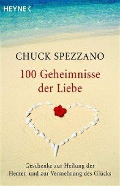 100 Geheimnisse der Liebe - Spezzano, Chuck