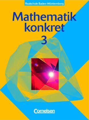 mathematik konkret 3 sch lerbuch realschule baden w rttemberg schulbuch. Black Bedroom Furniture Sets. Home Design Ideas