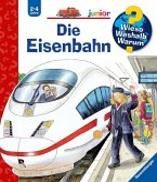 Die Eisenbahn / Wieso? Weshalb? Warum? Junior Bd.9