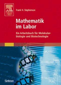 Mathematik im Labor - Stephenson, Frank H.