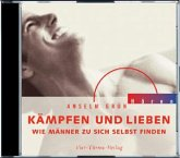 Kämpfen und lieben, 1 Audio-CD
