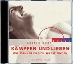 Kämpfen und lieben, 1 Audio-CD - Grün, Anselm