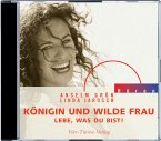 Königin und wilde Frau, 1 Audio-CD