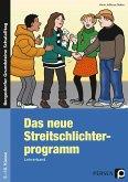 Das neue Streitschlichterprogramm - Lehrerband. Sekundarstufe 1