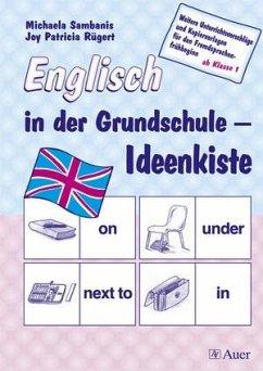 Englisch in der Grundschule - Ideenkiste - Sambanis, Michaela; Rügert, Joy P.