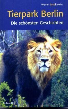 Tierpark Berlin - Synakiewicz, Werner