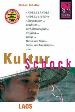 Reise Know-How KulturSchock Laos - Schultze, Michael