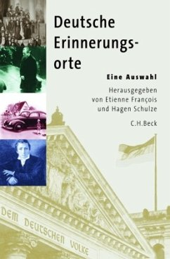 Deutsche Erinnerungsorte - François, Etienne / Schulze, Hagen (Hgg.)