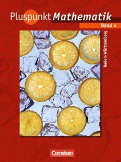 8. Schuljahr, Schülerbuch / Pluspunkt Mathematik, Ausgabe Hauptschule Baden-Württemberg Bd.4