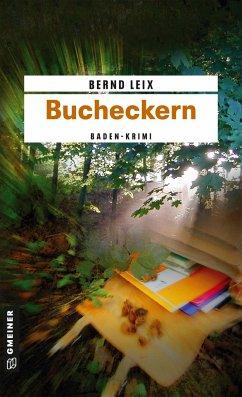 Bucheckern / Oskar Lindt's erster Fall - Leix, Bernd