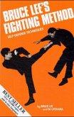 Bruce Lee's Fighting Method: Self-Defense Techniques