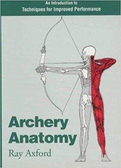 Archery Anatomy - Axford, Ray