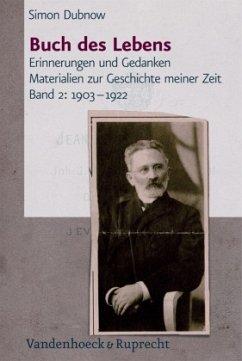 Buch des Lebens 2. 1903 - 1922 - Dubnow, Simon Markovich