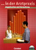 Organisation und Verwaltung mit Wirtschafts- und Sozialkunde in der Arztpraxis, m. CD-ROM