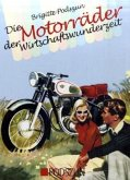 Die Motorräder der Wirtschaftswunderzeit