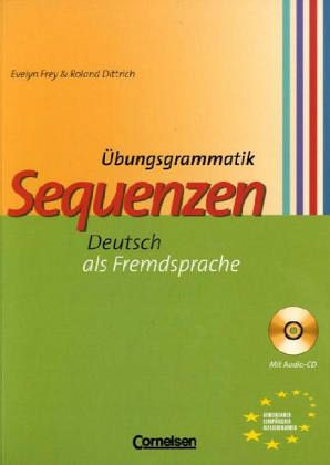 Übungsgrammatik Sequenzen - Evelyn Frey