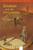 Einstein und die Zeitmaschinen / Lebendige Biographien